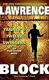 Tanner's Twelve Swingers