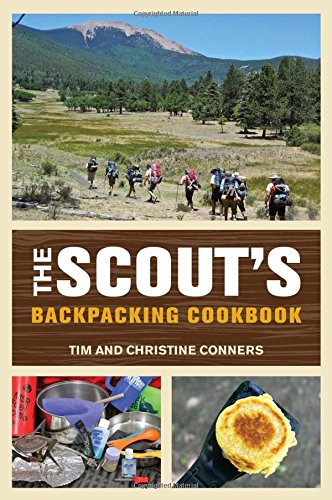 Scout's Backpacking Cookbook by Christine Conners, Tim Conners