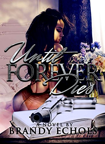 - Until Forever Dies: A Standalone Novel