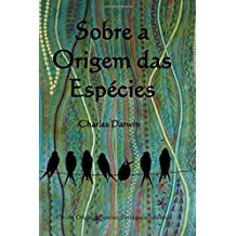 Sobre a Origem Das Especies: On the Origin of Species (Portuguese Edition)