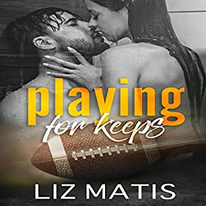 Playing for Keeps Audiobook