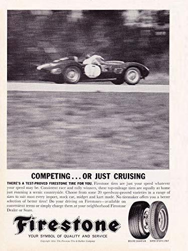 ORIGINAL MAGAZINE *PRINT AD* 1962 FIRESTONE DELUXE CHAMPION & SUPER SPORTS170-T TIRES * Competing .or just cruising * VINTAGE NON-COLOR AD - USA - GREAT ORIGINAL !! (SCG662)