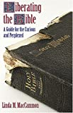 Liberating the Bible, Linda M. Maccammon, 1570757755