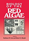 img - for Biology of the Red Algae book / textbook / text book