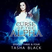 Curse of the Alpha: Episodes 3 & 4: A Tarker's Hollow Serial | Tasha Black