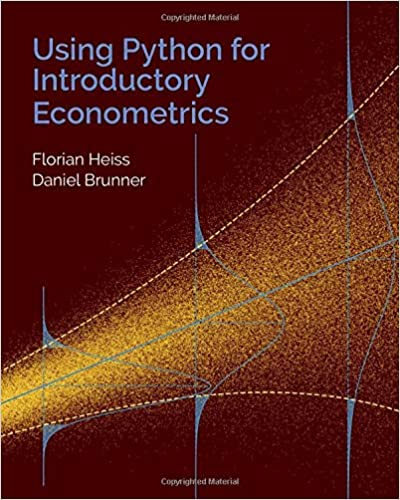 Using Python for Introductory Econometrics