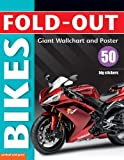 Fold-out Bikes, plus 50 big stickers, Giant Wall Chart & Poster. (Fold-out Poster Sticker Books)