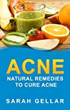 Acne: Natural Remedies To Cure Acne (2020 UPDATE) (Natural Cures, Skin Health, Beautiful Skin, Natural Health)