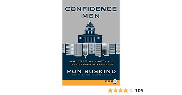 Confidence Men: Wall Street, Washington, and the Education of ...