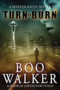 Turn Or Burn by Boo Walker ebook deal