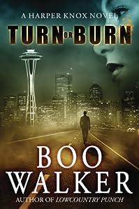 Turn Or Burn by Boo Walker ebook deal