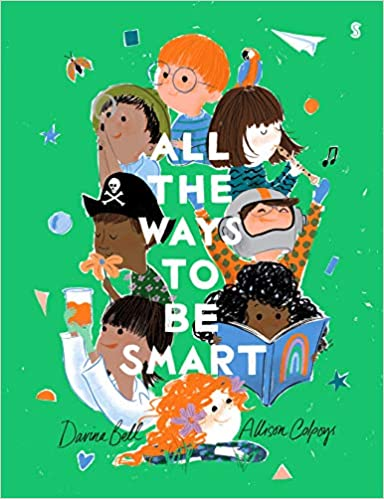 All The Ways To Be Smart por Davina Bell epub