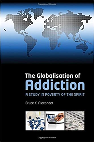 PDF Descargar The Globalization Of Addiction: A Study In Poverty Of The Spirit