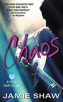 Chaos: Mayhem Series #3 by [Shaw, Jamie]