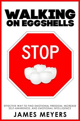 Stop Walking Eggshells Self Awareness Intelligence ebook