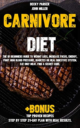 Carnivore diet: The #1 Beginners Guide to Weight