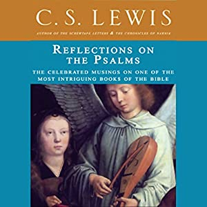 Reflections on the Psalms Audiobook