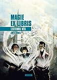 Magie ex libris, Tome 2 : Lecteurs nés