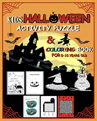 Third Grade Halloween Party Activities (Kids Halloween Activity Puzzle And Coloring Book for 5 - 10 years old: Spooky Themed Mazes Word Searches Connect the Dot to Dot Spot the Difference Mindfulness & Puzzle Workbook)