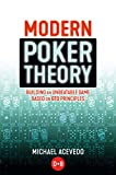 Poker is in constant evolution; the players get smarter and the games get tougher.       As this happens the need for having a fundamentally sound game is greater than ever. In order to keep up with modern developments, players must constantly be ...