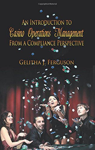 Download An Introduction to Casino Operations Management from a Compliance Perspective pdf