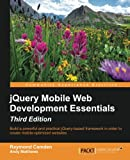 jQuery Mobile Web Development Essentials - Third Edition