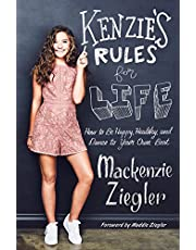 Kenzie's Rules for Life: How to be Happy, Healthy, and Dance to Your OwnBeat