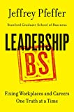 Book cover for Leadership BS: Fixing Workplaces and Careers One Truth at a Time