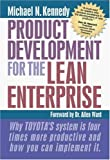 Product Development for the Lean Enterprise, Michael Kennedy, 1892538180