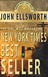 The Girl Who Wrote The New York Times Bestseller: A Novel (Thaddeus Murfee Legal Thrillers Book 8) (English Edition)