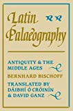 img - for Latin Palaeography: Antiquity and the Middle Ages book / textbook / text book