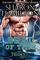 SEAL Of Time: A Paranormal SEAL Romance novella (Trident Legacy Book 1)