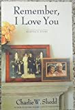 img - for Remember, I Love You: Martha's Story book / textbook / text book