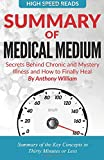 Summary of Medical Medium: Secrets Behind Chronic and Mystery Illness and How to Finally Heal