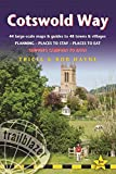 Cotswold Way: Trailblazer British Walking Guide: Practical Walking Guide from Chipping Campden to Bath with 44 Large-Scale Maps & Guides to 48 Towns ... Stay, Places to Eat (British Walking Guides)