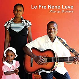 Amazon.com: Le Fre Nene Leve: Brothers Rise Up: MP3 Downloads