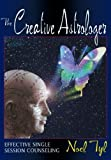 The Creative Astrologer: Effective Single Session Counseling by Noel Tyl (2000-01-08)