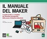 Il manuale del Maker (Modelli di business) (Italian Edition)