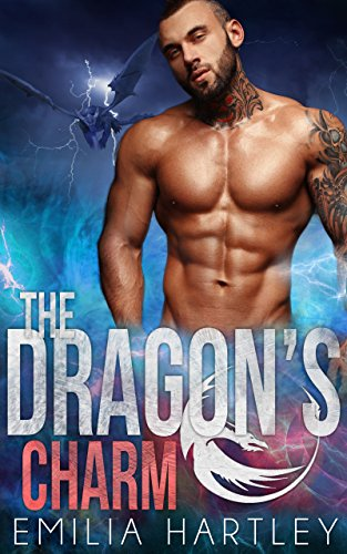 The Dragon's Charm (Elemental Dragons Book 4) by [Hartley, Emilia ]