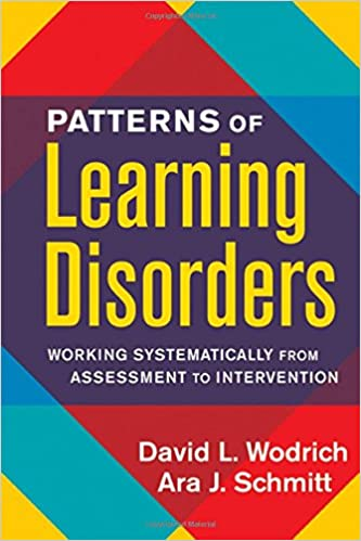 Inside Evaluation For Learning Disorders >> Patterns Of Learning Disorders Working Systematically From