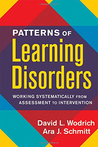 Patterns of Learning Disorders: Working Systematically from Assessment to Intervention (The Guilford School Practitioner