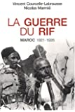 La guerre du Rif : Maroc 1921-1926