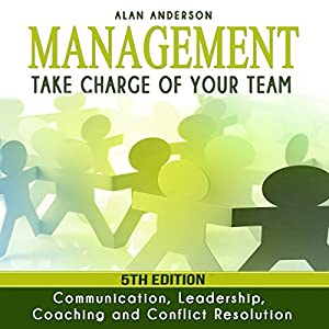 Management: Take Charge of Your Team Audiobook