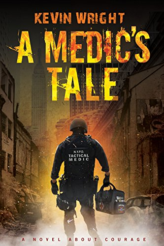 A Medic's Tale by [Wright, Kevin]