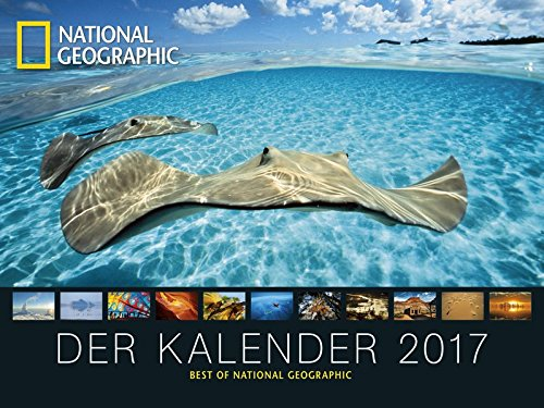 Der Landschaftskalender 2017 - National Geographic