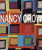 Nancy Crow: Work in Transition