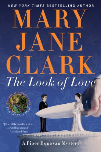 Look Cake (The Look of Love: A Piper Donovan Mystery (Piper Donovan/Wedding Cake Mysteries Book 2))