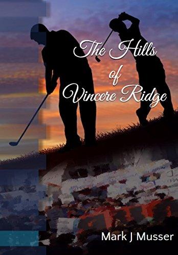 The Hills Of Vincere Ridge by Mark J Musser ebook deal