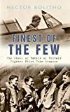 Finest of the Few: The Story of Battle of Britain Fighter Pilot John Simpson