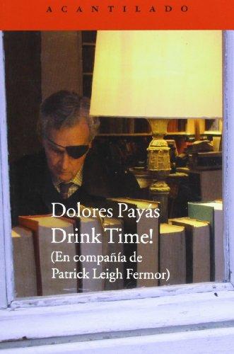 Descargar Libro Drink Time! Dolors Payás Puigarnau